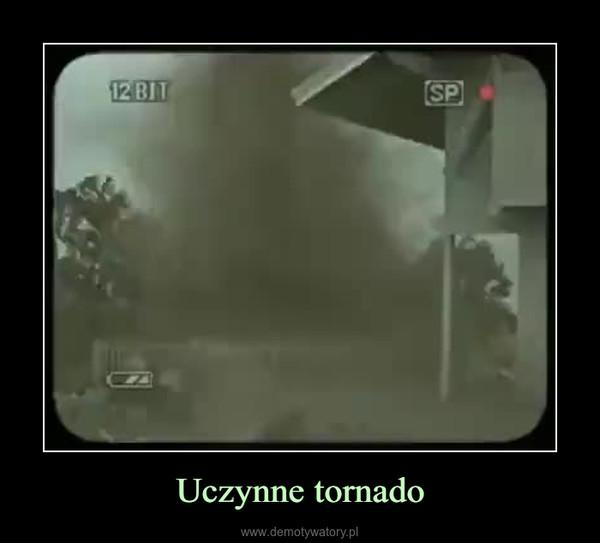 Uczynne tornado –