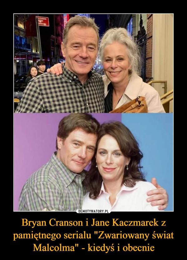 """Bryan Cranson i Jane Kaczmarek z pamiętnego serialu """"Zwariowany świat Malcolma"""" - kiedyś i obecnie –"""