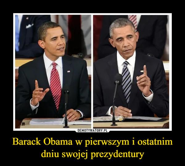 Barack Obama w pierwszym i ostatnim dniu swojej prezydentury –