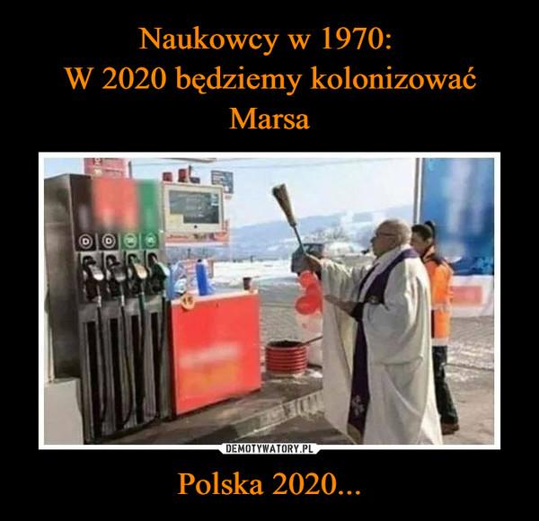 Polska 2020... –