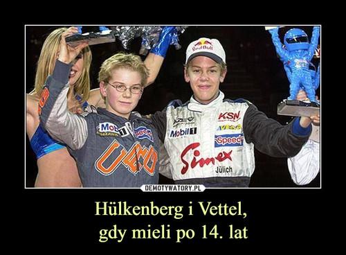 Hülkenberg i Vettel,  gdy mieli po 14. lat