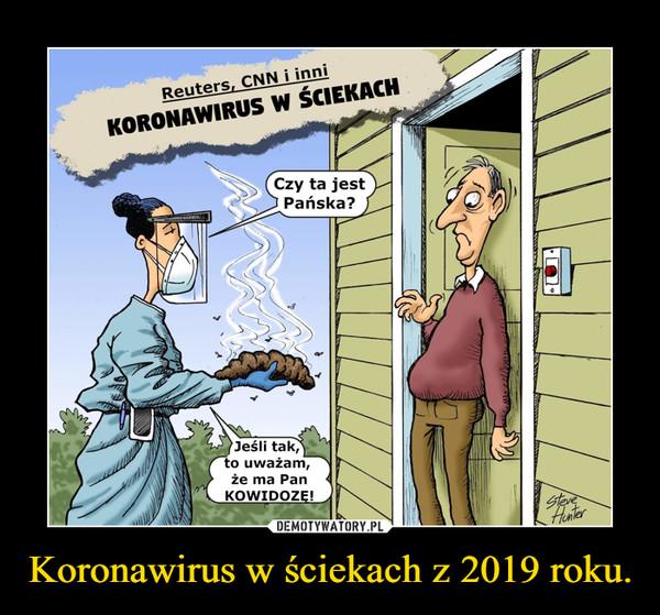 Koronawirus w ściekach z 2019 roku. –