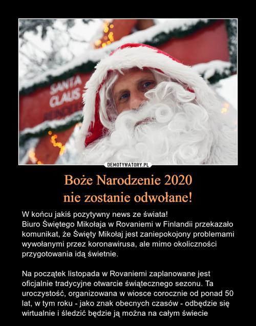 Boże Narodzenie 2020 nie zostanie odwołane!