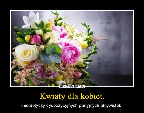 Kwiaty dla kobiet.