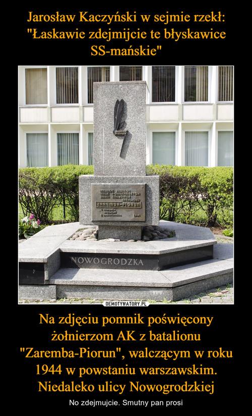 """Jarosław Kaczyński w sejmie rzekł: """"Łaskawie zdejmijcie te błyskawice SS-mańskie"""" Na zdjęciu pomnik poświęcony żołnierzom AK z batalionu """"Zaremba-Piorun"""", walczącym w roku 1944 w powstaniu warszawskim. Niedaleko ulicy Nowogrodzkiej"""