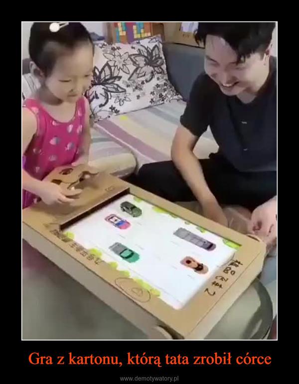 Gra z kartonu, którą tata zrobił córce –