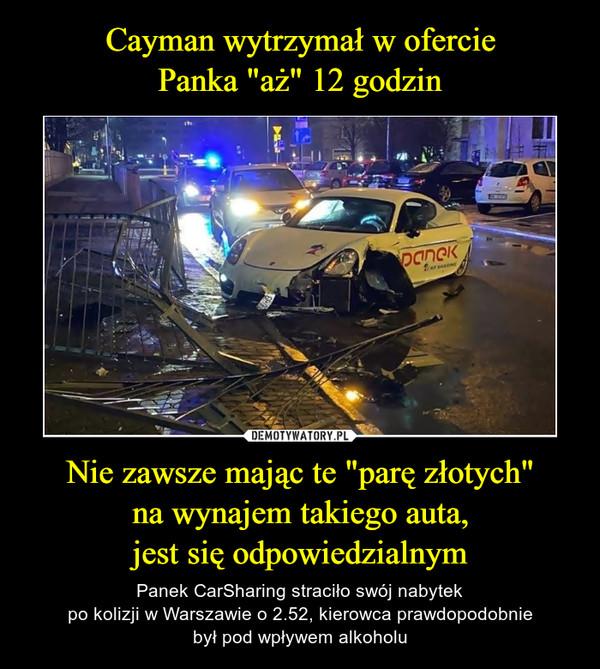 """Nie zawsze mając te """"parę złotych""""na wynajem takiego auta,jest się odpowiedzialnym – Panek CarSharing straciło swój nabytekpo kolizji w Warszawie o 2.52, kierowca prawdopodobniebył pod wpływem alkoholu"""
