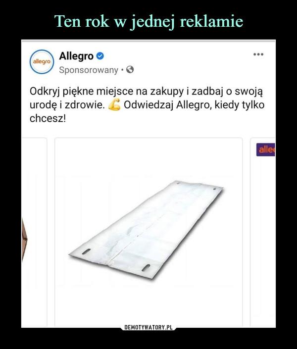 –  Allegro Sponsorowany • 0Odkryj piękne miejsce na zakupy i zadbaj o swojąurodę i zdrowie. JZ Odwiedzaj Allegro, kiedy tylkochcesz!