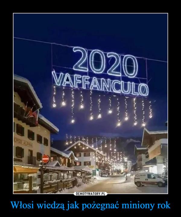 Włosi wiedzą jak pożegnać miniony rok –