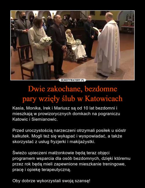Dwie zakochane, bezdomne pary wzięły ślub w Katowicach