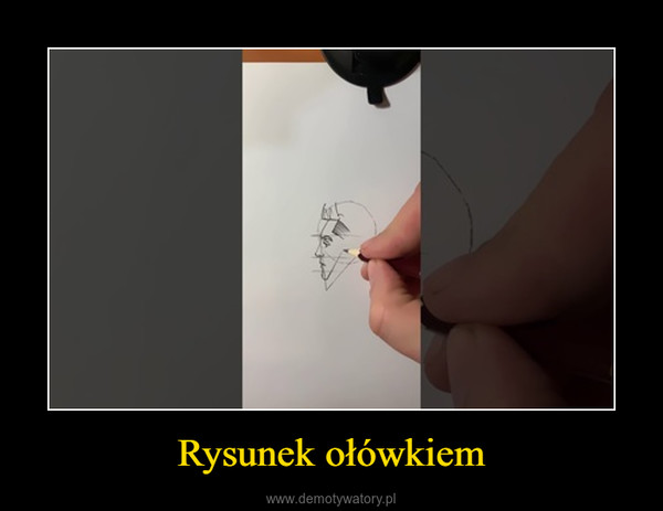 Rysunek ołówkiem –
