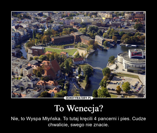 To Wenecja?