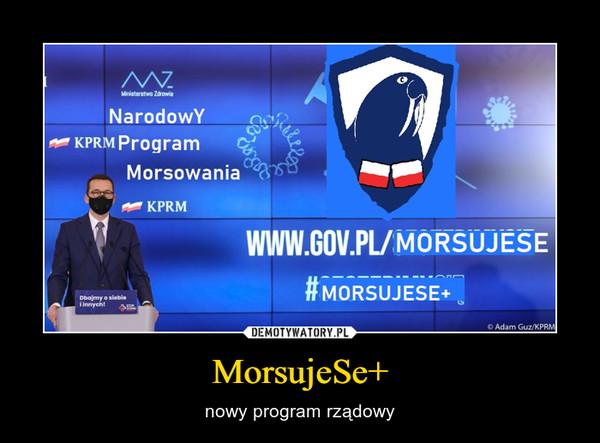 MorsujeSe+ – nowy program rządowy