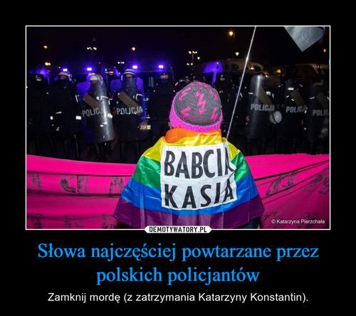 Słowa najczęściej powtarzane przez polskich policjantów