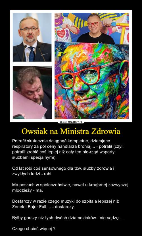 Owsiak na Ministra Zdrowia