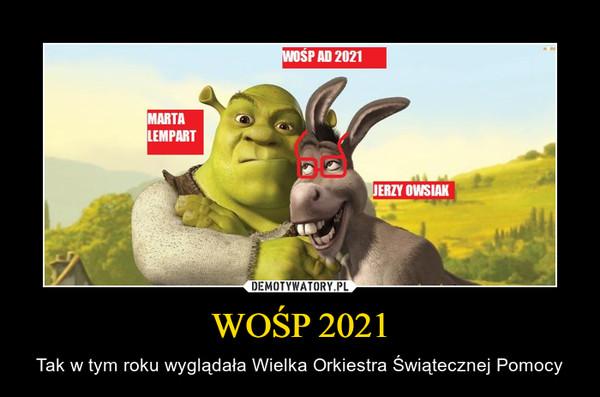 WOŚP 2021 – Tak w tym roku wyglądała Wielka Orkiestra Świątecznej Pomocy