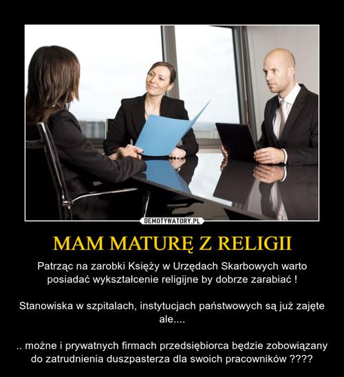 MAM MATURĘ Z RELIGII