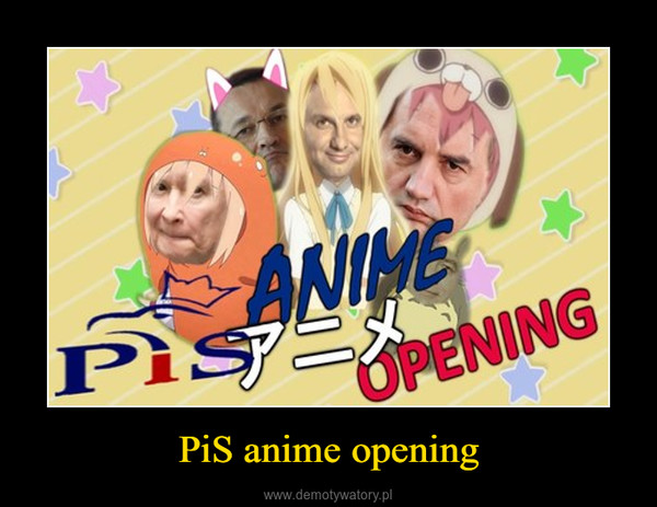 PiS anime opening –