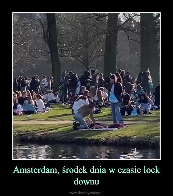 Amsterdam, środek dnia w czasie lock downu –