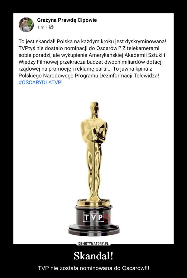 Skandal! – TVP nie została nominowana do Oscarów!!!