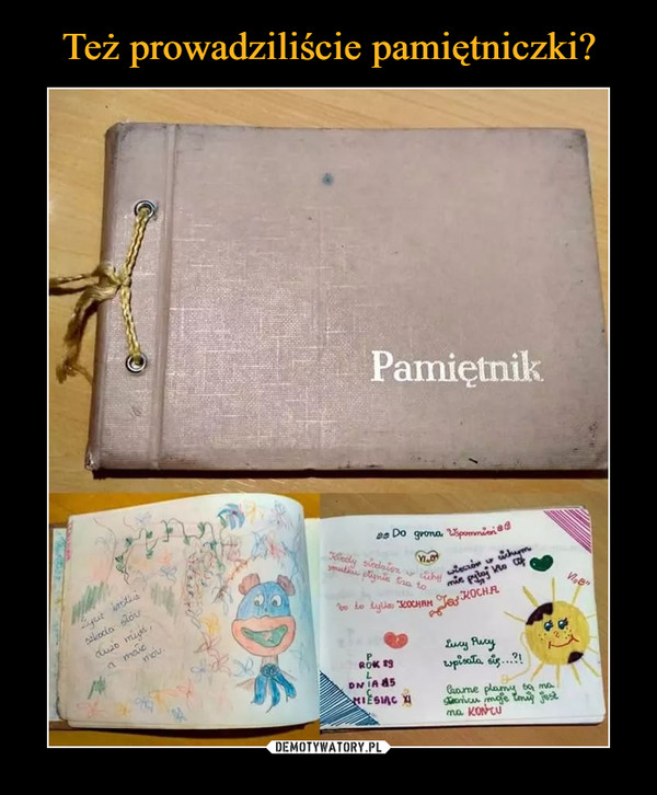 –  Pamiętnik