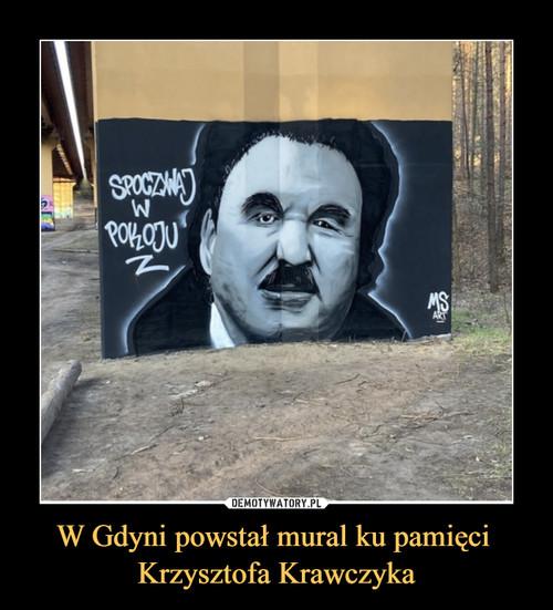 W Gdyni powstał mural ku pamięci  Krzysztofa Krawczyka