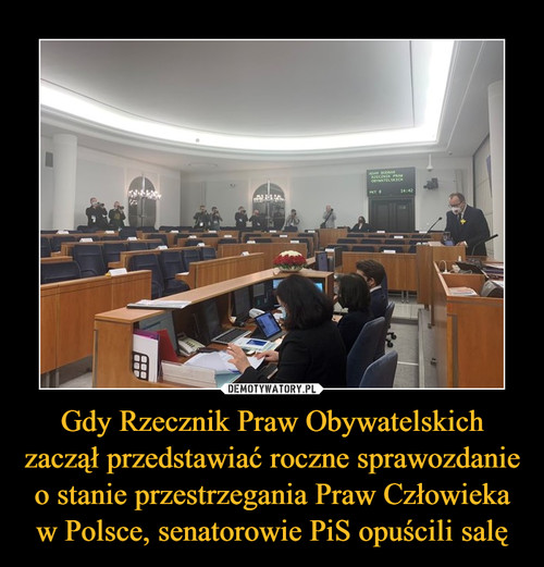 Gdy Rzecznik Praw Obywatelskich zaczął przedstawiać roczne sprawozdanie o stanie przestrzegania Praw Człowieka w Polsce, senatorowie PiS opuścili salę