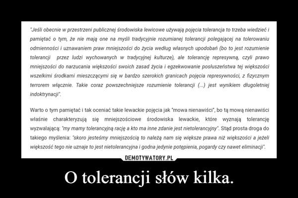 O tolerancji słów kilka. –