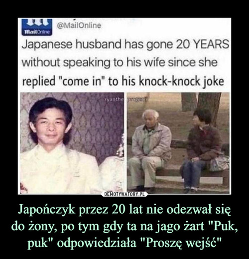 """Japończyk przez 20 lat nie odezwał się do żony, po tym gdy ta na jago żart """"Puk, puk"""" odpowiedziała """"Proszę wejść"""""""