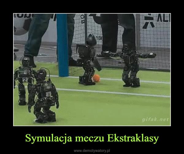 Symulacja meczu Ekstraklasy –