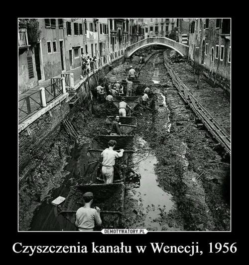 Czyszczenia kanału w Wenecji, 1956