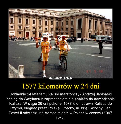 1577 kilometrów w 24 dni