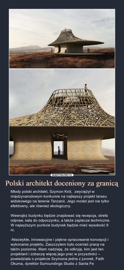 Polski architekt doceniony za granicą