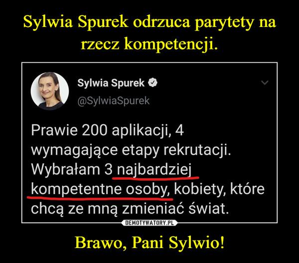 Brawo, Pani Sylwio! –