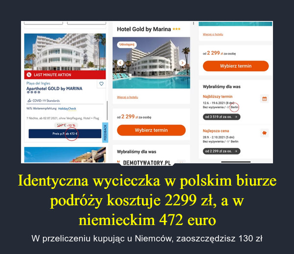 Identyczna wycieczka w polskim biurze podróży kosztuje 2299 zł, a w niemieckim 472 euro – W przeliczeniu kupując u Niemców, zaoszczędzisz 130 zł