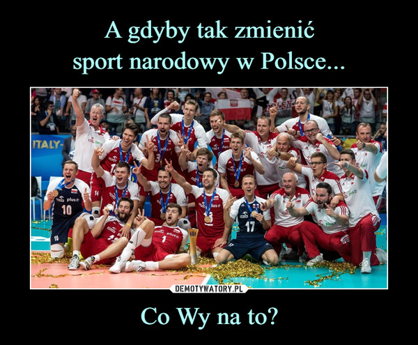 Co Wy na to? –