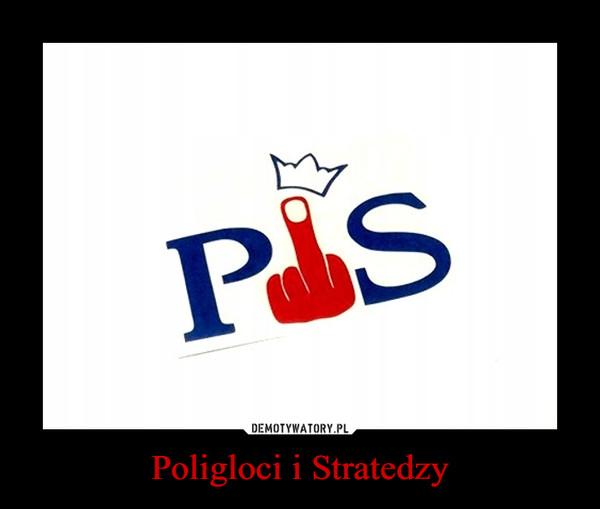 Poligloci i Stratedzy –