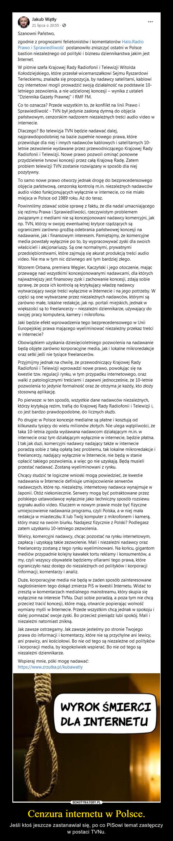 Cenzura internetu w Polsce. – Jeśli ktoś jeszcze zastanawiał się, po co PiSowi temat zastępczy w postaci TVNu.