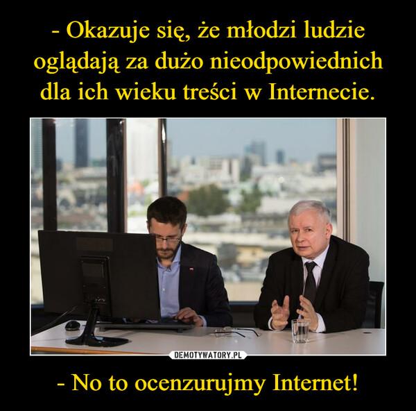- No to ocenzurujmy Internet! –