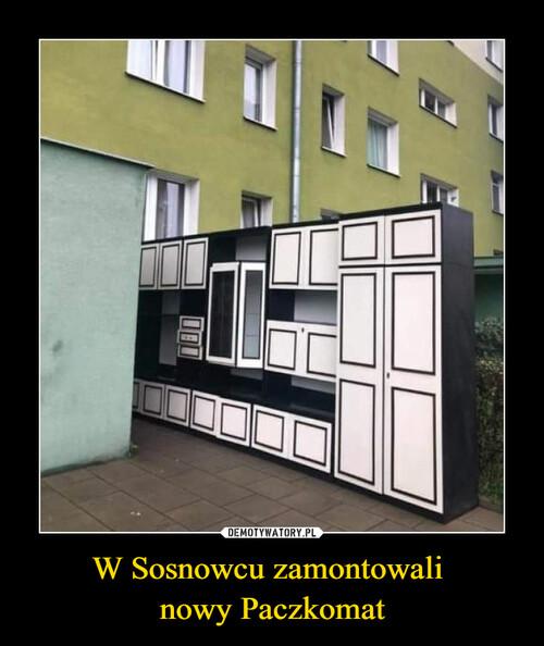 W Sosnowcu zamontowali  nowy Paczkomat